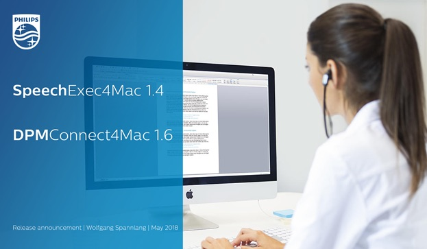 Mac OS Updates for Philips SpeechExec and Philips DPM, Dictation workflow management